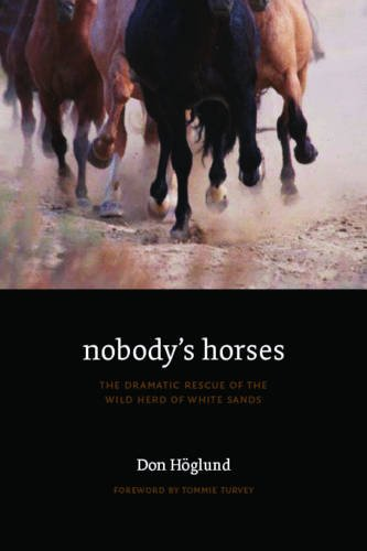 Download Nobody's Horses: The Dramatic Rescue of the Wild Herd of White Sands pdf epub