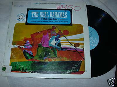 The Real Bahamas in Music and Song by Nonesuch