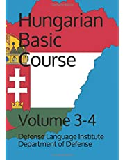Hungarian Basic Course: Volume 3-4