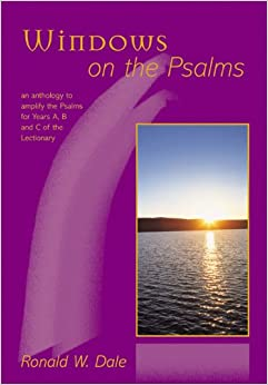 Book Windows on the Psalms: An Anthology to Amplify the Psalms for Years A, B and C of the Lectionary