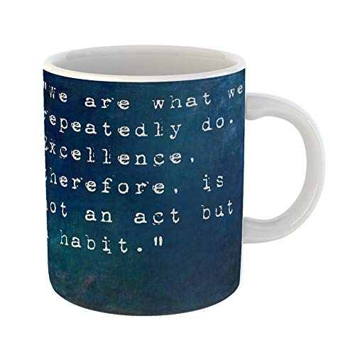 Emvency Coffee Tea Mug Gift 11 Ounces Funny Ceramic Blue Motivation Inspirational Saying By on Earthy Colorful Aristotle Gifts For Family Friends Coworkers Boss Mug -