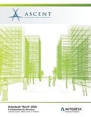 Autodesk Revit 2022: Fundamentals for Structure (Metric Units): Autodesk Authorized Publisher