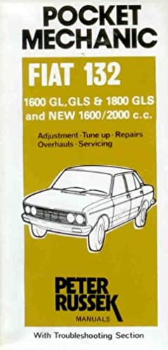 buy workshop manual for fiat 132 1600 1800 and 2000c c to 1977 rh amazon in Fiat 128 Fiat 131