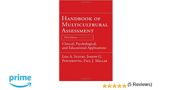 Handbook of multicultural assessment clinical psychological and handbook of multicultural assessment clinical psychological and educational applications 9780787987039 medicine health science books amazon fandeluxe Image collections