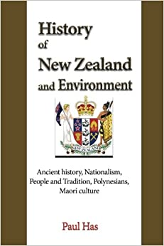 Book History of New Zealand and Environment: Ancient history, Nationalism, People and Tradition, Polynesians, Maori culture