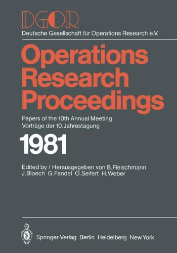 DGOR: Papers of the 10th Annual Meeting/Vorträge der 10. Jahrestagung (Operations Research Proceedings) (German and Engl