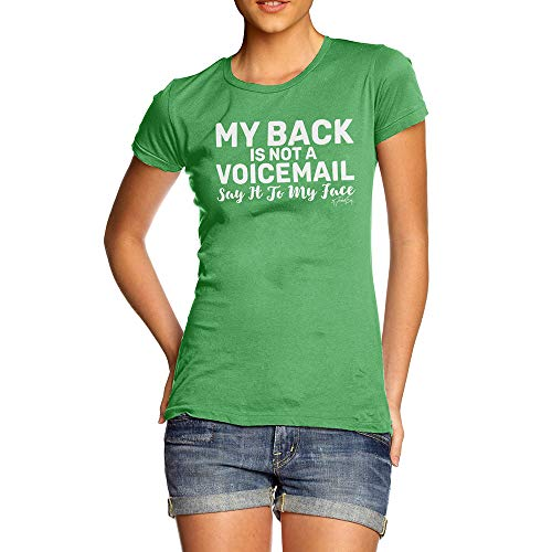 TWISTED ENVY Funny T-Shirts Women My Back is Not A Voicemail Large Green