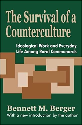 Book The Survival of a Counterculture: Ideological Work and Everyday Life among Rural Communards