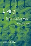 Living in the Information Age, Erik P. Bucy, 0534590500