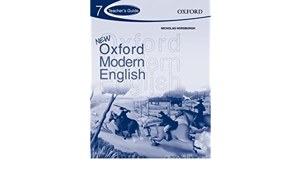 New Oxford Modern English Teacher's Guide 7: Nicholas Horsburgh ...