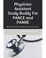 Physician Assistant Study Buddy For PANCE and PANRE: 3000 most relavant fast recall questions to help you rock your exam!