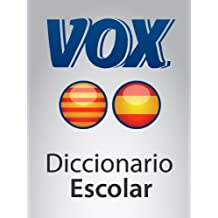 Diccionario Escolar Català-Castellà VOX (VOX dictionaries) (Spanish Edition)