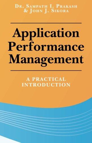 Application Performance Management: A Practical Introduction