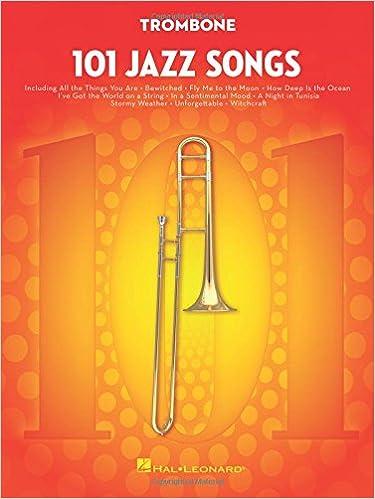 Amazon com: 101 Jazz Songs for Trombone (9781495023439): Hal Leonard