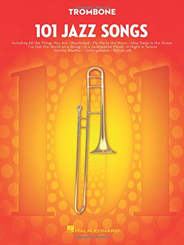 101 Jazz Songs for Trombone - Hal Leonard Jazz Trombone