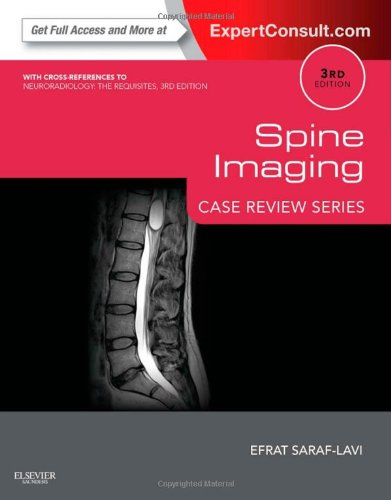 Spine Imaging: Case Review Series: Expert Consult - Online And Print, 3e
