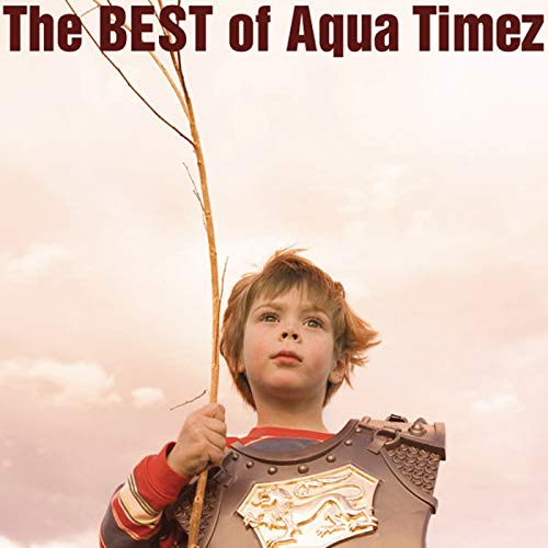 The Best Of Aqua Timez (Aqua Timez The Best Of Aqua Timez)