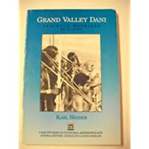 Grand Valley Dani: Peaceful Warriors