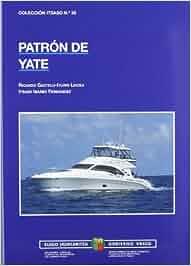 Patron de yate (4ª ed.) (Itsaso): Amazon.es: Ricardo