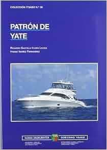 PATRON DE YATE: RICARDO GAZTELU-ITURRI LEICEA - ITSASO