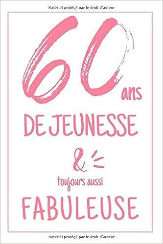 Anniversaire 60 Ans Carnet De Notes Pour Elle Une Idée