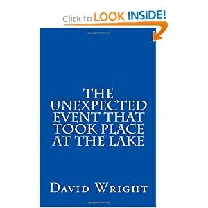 The Unexpected Event That took Place At The Lake David Wright