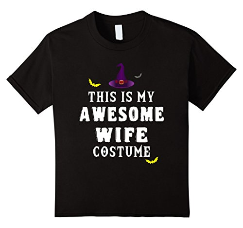 Kids Awesome Wife Halloween Costume T-Shirt 4 (4 Person Matching Costumes)