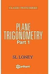 PLANE TRIGONOMETRY Part-1 Paperback