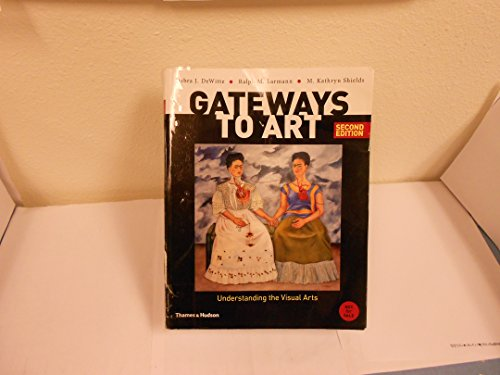 Gateways to Art: Understanding the Visual Arts (large text edition)