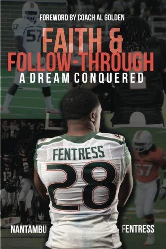 [Ebook] Faith and Follow - Through: A Dream Conquered<br />[T.X.T]