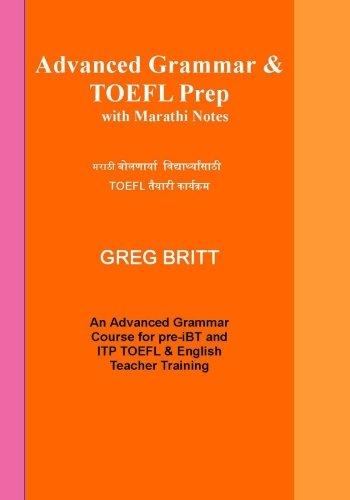 Advanced Grammar & TOEFL Prep with Marathi Notes
