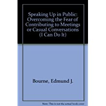 Speaking Up in Public: I Can Do It Series