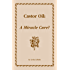 Castor Oil: A Miracle Cure?