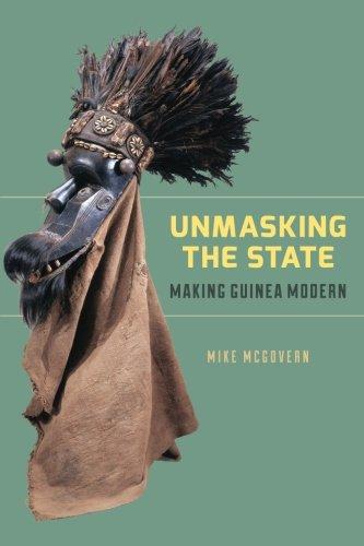Download Unmasking the State: Making Guinea Modern pdf