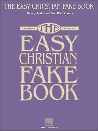 Christian Fake Book - 100 Songs In The Key Of C ()