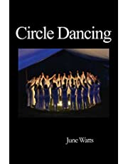 Circle Dancing: Celebrating the Sacred in Dance