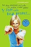 Y Son Cada Vez Peores (Best Seller) (Spanish Edition)