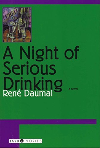 By Rene Daumal - A Night Of Serious Drinking (Reprint) (2003-04-16) [Paperback] pdf epub