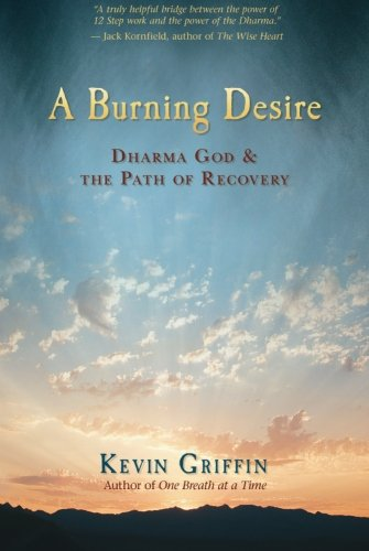 A Burning Desire: Dharma God and the Path of Recovery