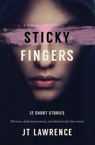 Sticky Fingers: 12 Short Stories