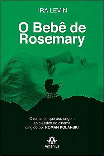 O Bebe de Rosemary (Em Portugues do Brasil): Ira Levin: 9788520435724:  Amazon.com: Books