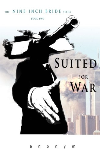 Book: Suited For War (The Nine Inch Bride Series) (Volume 2) by anonym