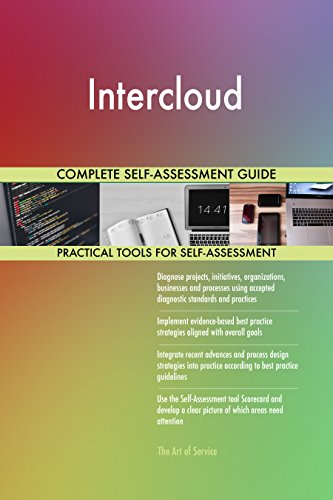 Intercloud All Inclusive Self Assessment   More Than 700 Success Criteria  Instant Visual Insights  Comprehensive Spreadsheet Dashboard  Auto Prioritized For Quick Results