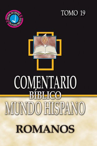 Comentario Biblico Mundo Hispano- Tomo 19- Romanos (Spanish Edition) [Varios Autores] (Tapa Dura)