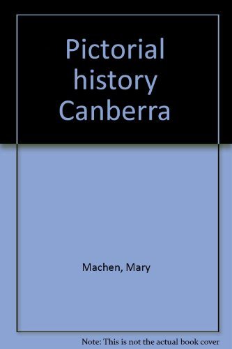Pictorial history Canberra