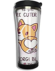 You Cuter Than Corgi Butt ABS Coffee Travel Mug Cup Funny Water Bottle Tumbler 10 58 Ounce Gift For Kids Friends