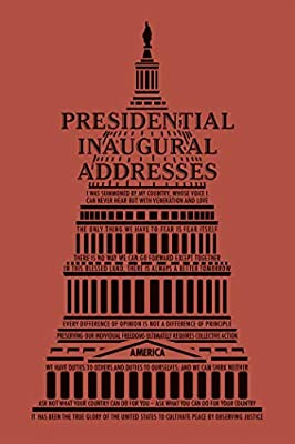 Presidential Inaugural Addresses (Word Cloud Classics)