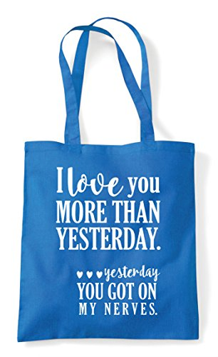 I On More Cheeky Nerves My Really Yesterday Love Statement Than You Shopper Bag Tote Got Sapphire CUWnAxC