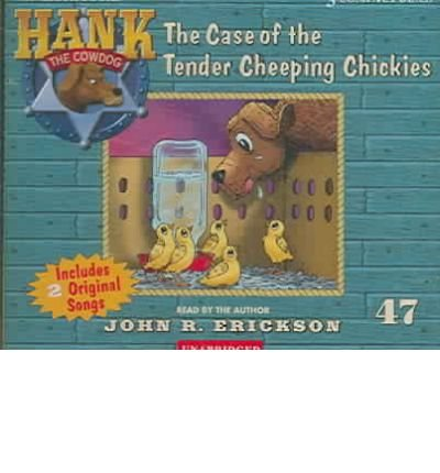 Download [ The Case of the Tender Cheeping Chickies (Hank the Cowdog (Audio) #47) - Greenlight ] By Erickson, John R ( Author ) [ 2006 ) [ Compact Disc ] pdf epub