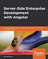 Server-Side Enterprise Development with Angular Front Cover